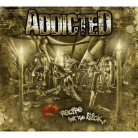 Purchase Addicted - Recipe For The Sick