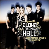 Purchase Aloha from Hell - No more Days to Waste