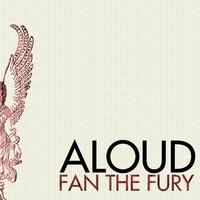 Purchase Aloud - Fan the Fury