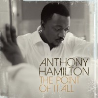 Purchase Anthony Hamilton - The Point Of It All