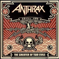 Purchase Anthrax - The Greater Of Two Evils