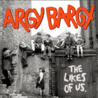 Purchase Argy Bargy - The Likes of Us