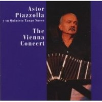 Purchase Astor Piazzolla - The Vienna Concert