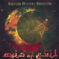 Purchase Babylon Mystery Orchestra - Axis Of Evil
