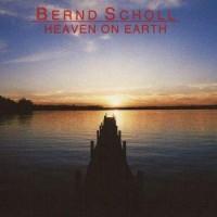 Purchase Bernd Scholl - Heaven On Earth