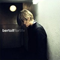 Purchase Bertolf - For Life