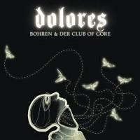 Purchase Bohren & Der Club Of Gore - Dolores