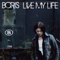 Purchase Boris - Live My Life