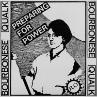 Purchase Bourbonese Qualk - Preparing For Power (LP)