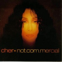 Purchase Cher - Not.Com.Mercial