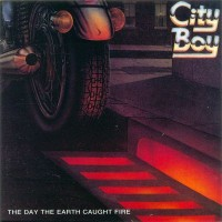 Purchase City Boy - The Day The Earth Caught Fire