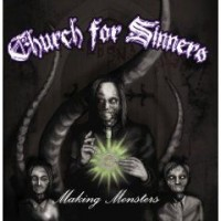 Purchase Church For Sinners - Making Monsters (EP)