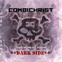 Purchase Combichrist - Today We Are All Demons: Dark Side