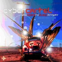 Purchase Cybercartel - Who Needs To Sleep Anyway