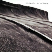 Purchase Dakota Suite - The End Of Trying