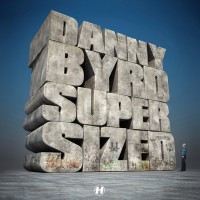 Purchase Danny Byrd - Supersized