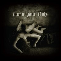 Purchase Damn Your Idols - Damn Your Idols