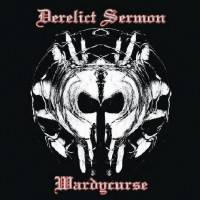 Purchase Derelict Sermon - Wardycurse
