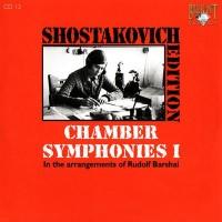 Purchase Dmitri Shostakovich - Shostakovich Edition: Chamber Symphonies I (In the arrangements of Rudolf Barshai)