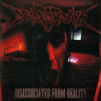 Purchase Dead for Days - Disassociated from Reality