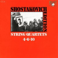 Purchase Dmitri Shostakovich - Shostakovich Edition: String Quartets 4-6-10