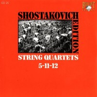 Purchase Dmitri Shostakovich - Shostakovich Edition: String Quartets 5-11-12