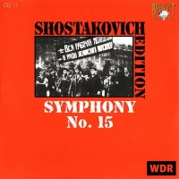 Purchase Dmitri Shostakovich - Shostakovich Edition: Symphony No. 15