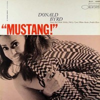 Purchase Donald Byrd - Mustang!
