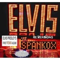 Purchase Elvis Presley - Re: Versions Spankox