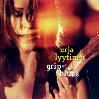 Purchase Erja Lyytinen - Grip Of The Blues
