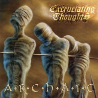 Purchase Excruciating Thoughts - Archaic