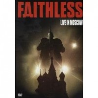 Purchase Faithless - Live In Moscow