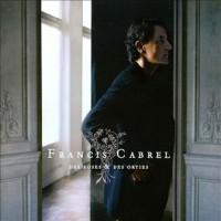 Purchase Francis Cabrel - Des Roses Et Des Orties