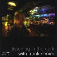 Purchase Frank Senior - Listening In The Dark
