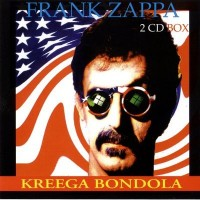 Purchase Frank Zappa - Kreega Bondola CD1