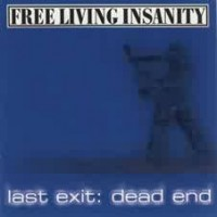 Purchase Free Living Insanity - Last Exit: Dead End