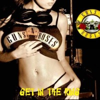 Purchase Guns N' Roses - Get In The Ring (Live)