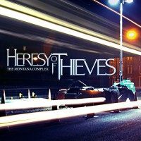 Purchase Heresy Of Thieves - The Montana Complex