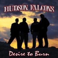 Purchase Hudson Falcons - Desire To Burn