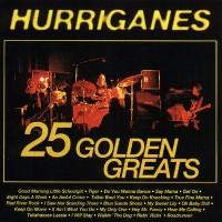 Purchase Hurriganes - 25 Golden Greats