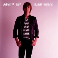 Purchase Jeremy Jay - Slow Dance