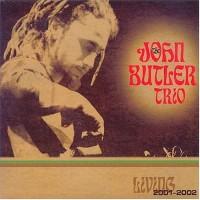 Purchase John Butler Trio - Living 2001-2002 CD2