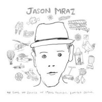 Purchase Jason Mraz - We Sing. We Dance. We Steal Things (Deluxe Edition) CD1