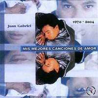 Purchase Juan Gabriel - Mis Mejores Canciones De Amor 1970-2004