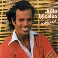 Purchase Julio Iglesias - A México