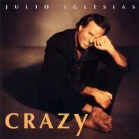 Purchase Julio Iglesias - Crazy