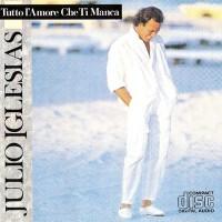 Purchase Julio Iglesias - Tutto L'amore Che Ti Manca