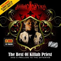 Purchase Killah Priest - The Best Of Killah Priest And A Prelude To The Offering CD2