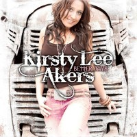 Purchase Kirsty Lee Akers - Better Days
