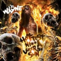 Purchase Lil Wayne - The Hottest Nigga Under The Sun
